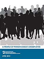 A Profile of Pennsylvania's Unemployed